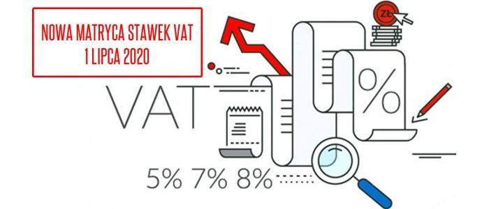 Nowa matryca stawek VAT od 1 lipca 2020 roku. Co wprowadza, co się zmieni?